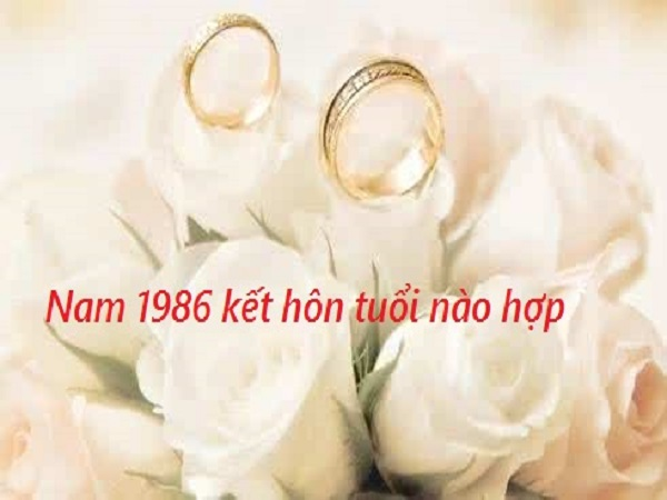 Nam 1986 hợp tuổi nào?